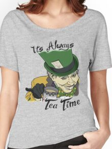 "The Mad Hatter ""Its Always Tea Time"" Women's Relaxed Fit T-Shirt"