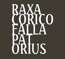 RAXA CORICO FALLA PAT ORIUS (white) Unisex T-Shirt