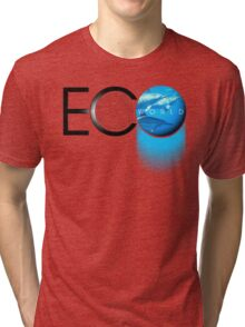 eco world Tri-blend T-Shirt
