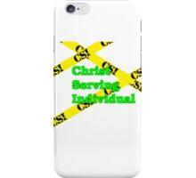 CSI - Christ Serving Individual iPhone Case/Skin