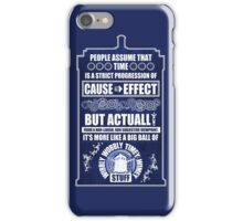 Doctor Who - Blink - People assume that time is a strict progression of cause to effect (WoodTexture) iPhone Case/Skin