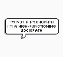 High Functioning Sociopath Baby Tee