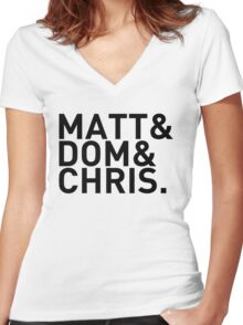 Matt&Dom&Chris. (black) Women's Fitted V-Neck T-Shirt