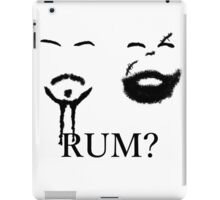 Jack Sparrow and Tyrion love Rum iPad Case/Skin