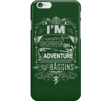 I'm going on an adventure! - Bilbo Baggins iPhone Case/Skin