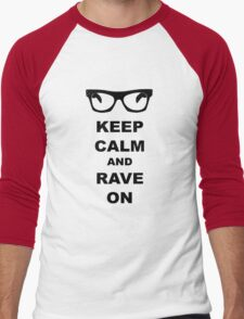 Keep Calm and Rave On - Buddy Holly Men's Baseball ¾ T-Shirt
