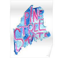 Pine Tree State Poster