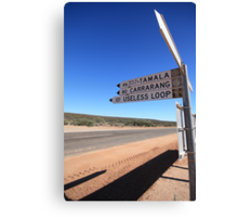 Useless Loop sign, Denham, Western Australia Canvas Print