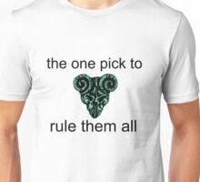 the one pick to rule them all Unisex T-Shirt