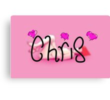 For someone named Chris Canvas Print
