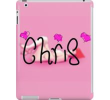 For someone named Chris iPad Case/Skin