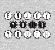 Enjoy your youth Kids Tee