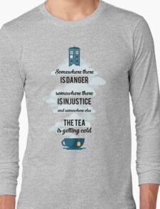 Doctor Who Somewhere tea is getting cold Long Sleeve T-Shirt