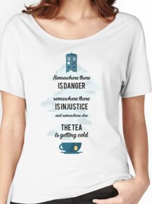 Doctor Who Somewhere tea is getting cold Women's Relaxed Fit T-Shirt