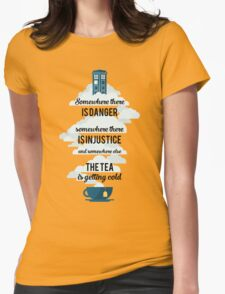 Doctor Who Somewhere tea is getting cold Womens Fitted T-Shirt