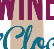 It's Wine O'clock Somewhere Sticker