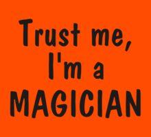 Trust me I'm a magician Kids Clothes