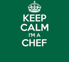 Keep Calm I'm a Chef T-Shirt