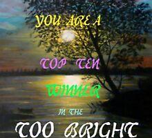 Too Bright Top Ten winner Banner by MaeBelle