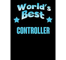 World's best Controller! Photographic Print