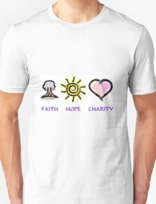 Faith Hope and Charity T-Shirt