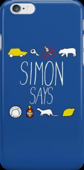 Simon Says (White Lettering) by thatbekkahgirl
