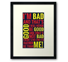 Bad guys  Framed Print