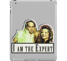 I am the Expert iPad Case/Skin