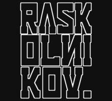 RASKOLNIKOV  by Technoir