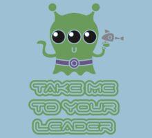 Take me to your leader Kids Tee