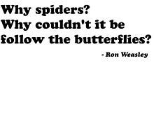"""""""Why spiders?"""" by clr95"""