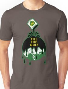 Fill The Gulf Unisex T-Shirt