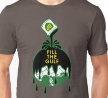 Fill The Gulf Unisex T-Shirt