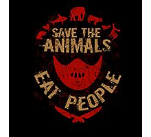save the animals, EAT PEOPLE Photographic Print