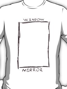 window mirror T-Shirt