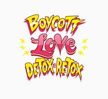 boycott love Unisex T-Shirt