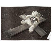 Teddy Bear on Cross #2 Poster