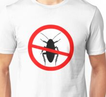 Beware Cockroaches Symbol Unisex T-Shirt