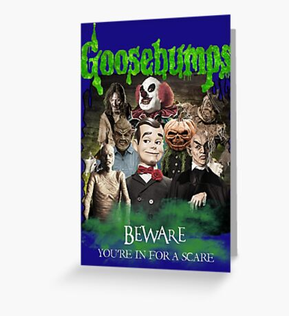 Goosebumps v.2 Greeting Card