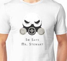 Mr. Stewart Unisex T-Shirt