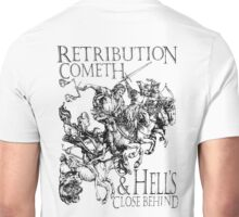 Retribution, Apocalypse, Four Horsemen of the Apocalypse, Durer, Cometh & Hell's Close behind! Biblical Unisex T-Shirt