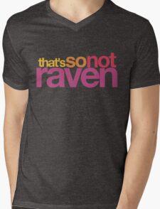That's So Not Raven Mens V-Neck T-Shirt
