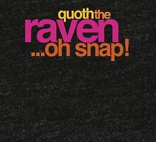 Quoth the Raven-Symoné Tri-blend T-Shirt