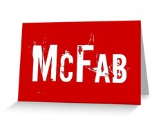 McFab Greeting Card