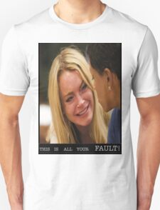 this is all your fault! T-Shirt