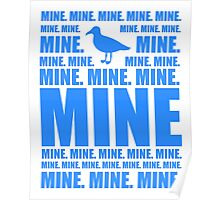 Mine in blue Poster