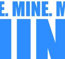 Mine in blue Sticker