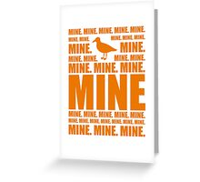 Mine in orange Greeting Card