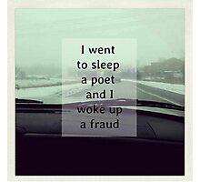 I went to sleep a poet and I woke up a fraud - Fall Out Boy Photographic Print