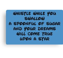 whistle while you swallow Canvas Print